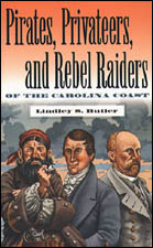 Pirates, Privateers, and Rebel Raiders